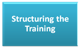 Structuring the Training