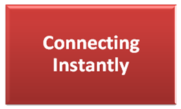 Connecting Instantly