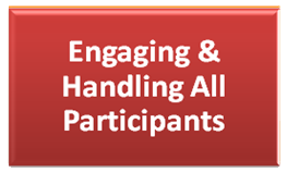 Engaging & Handling All Participants